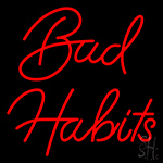 Red Bad Habits LED Neon Sign