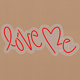 Love Me Contoured Clear Backing Neon Sign