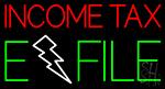 Income Tax E File Neon Sign