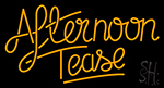 Afternoon Tease Neon Sign