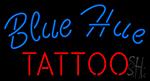 Blue Hue Tattoo Neon Sign