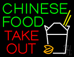 Chinese Food Take Out Neon Sign