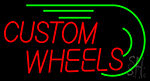 Custom Wheels Neon Sign