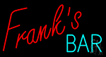 Franks Bar Neon Sign