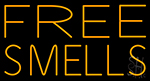 Free Smells Neon Sign