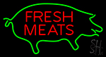 Fresh Meats With Pig Neon Sign