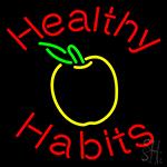 Healthy Habits Neon Sign