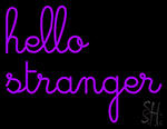Hello Stranger Neon Sign
