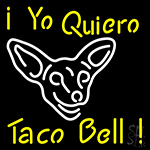 I Yo Quiero Taco Bell Neon Flex Sign