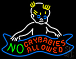 No Crybabies Allowed Neon Sign