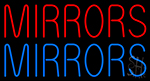 Red Mirrors Blue Mirrors Neon Sign