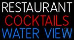 Restaurant Cocktails Water View Neon Sign