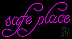 Safe Place Neon Sign