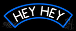 White Hey Neon Sign