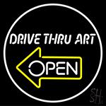 Drive Thru Art Neon Sign