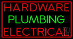 Hardware Plumbing Electrical Neon Sign
