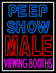 Peepshow Male Viewing Booth Neon Sign