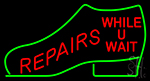 Shoe With Repair While U Wait Neon Sign