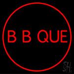 Bb Que Neon Sign