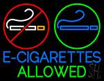 E Cigarettes Allowed Logo Neon Sign
