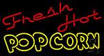 Fresh Hot Popcorn Neon Sign