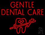 Gentle Dental Care Neon Sign