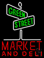 Green Street Market And Deli Neon Sign