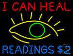 I Can Heal Readings With Eye Neon Sign