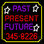 Past Present Future Border Neon Sign