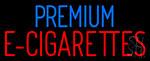 Premium E Cigarettes Neon Sign