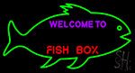 Welcome To Fish Box With Green Box Neon Sign