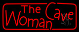 The Woman Cave Neon Sign