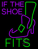 If  The Shoe Fits With Witch Shoe Neon Sign