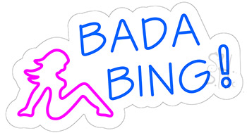 Bada Bing Contoured Clear Backing Neon Sign