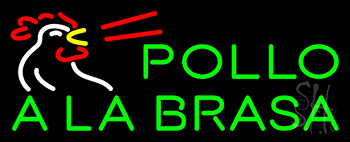 Pollo Ala Brasa Neon Sign