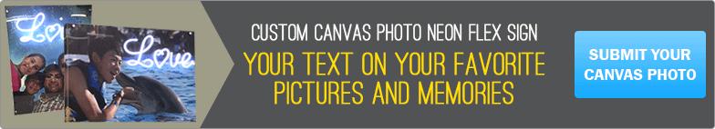 Custom Canvas Photo LED Flex Sign