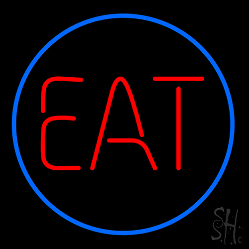 Eat Neon Sign