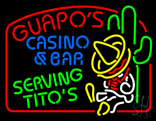 Guapos Casino And Bar Serving Titos Neon Sign