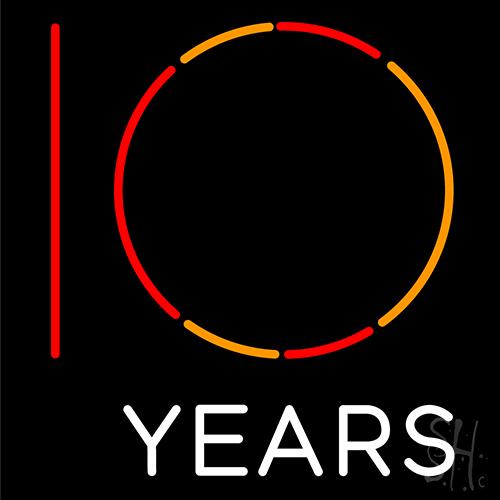 10 Years Neon Sign