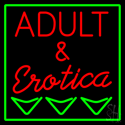 Adult And Erotica Neon Sign