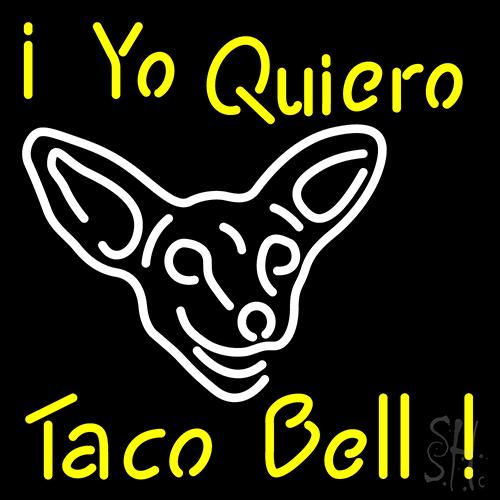 I Yo Quiero Taco Bell Neon Flex Sign