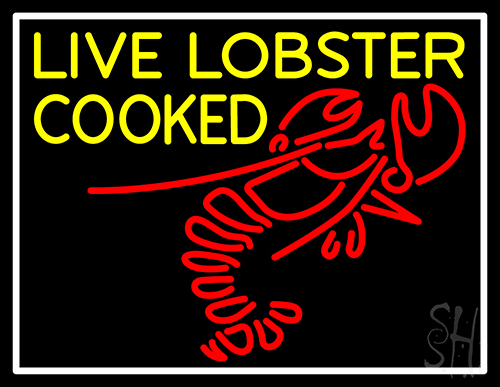 Live Lobster Cooked Neon Sign
