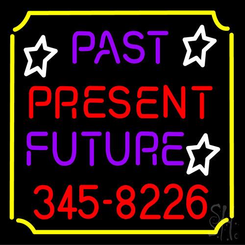 Past Present Future Border Neon Sign