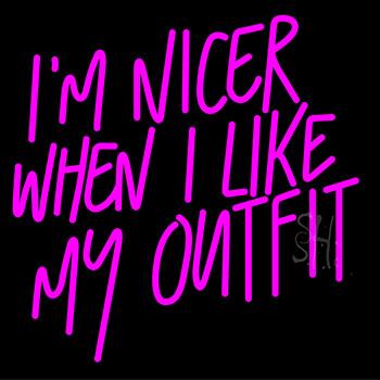 I M Nicer Neon Sign
