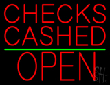 Checks Cashed Block Open Green Line Neon Sign