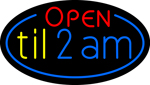 Custom Open Til 2am Neon Sign 6