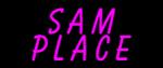 Custom Sam Place Neon Sign 2