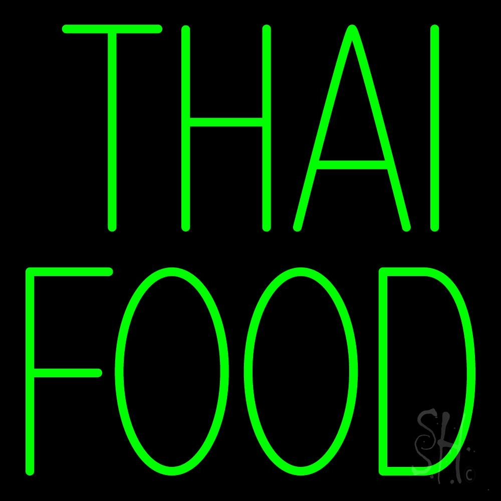green thai food neon sign thai cuisine neon signs every thing neon. Black Bedroom Furniture Sets. Home Design Ideas