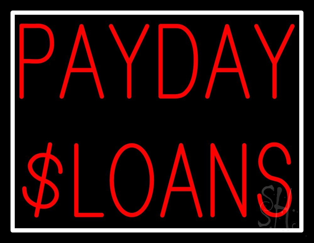 Red Payday Loans Neon Sign | Payday Advance / Loans Neon ...