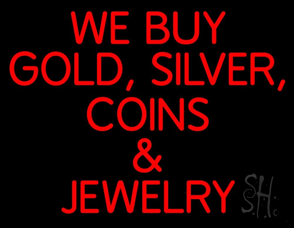 Red We Buy Gold Silver Coins And Jewelry Neon Sign